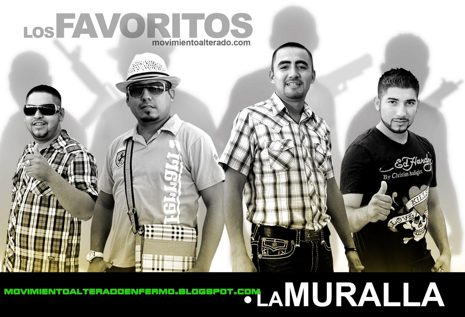 Los Favoritos De Sinaloa - La Muralla
