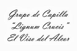 """Grupo de Capilla """"Lignum Crucis"""""""