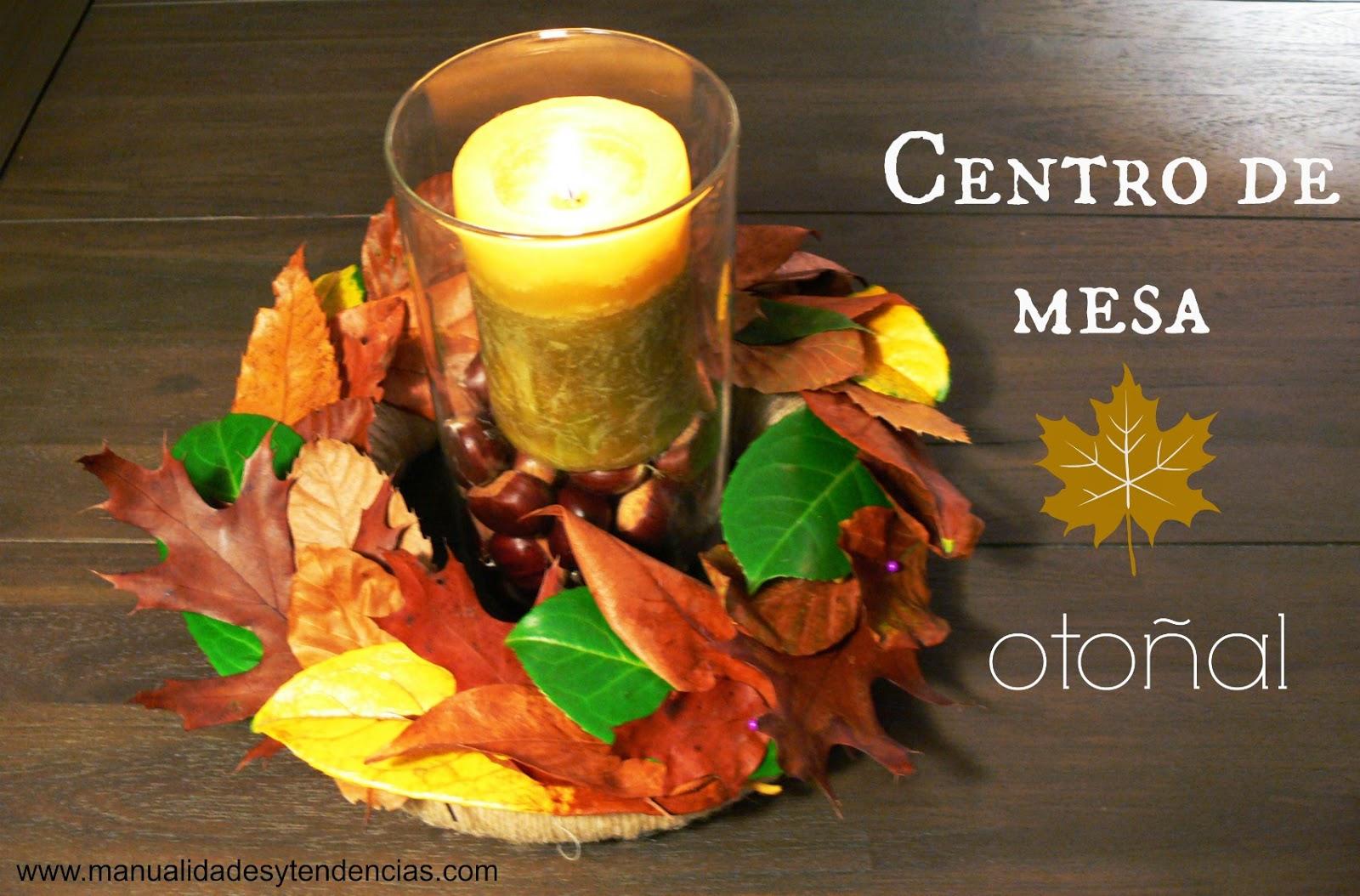 Centro de mesa con hojas secas / Fall centerpiece