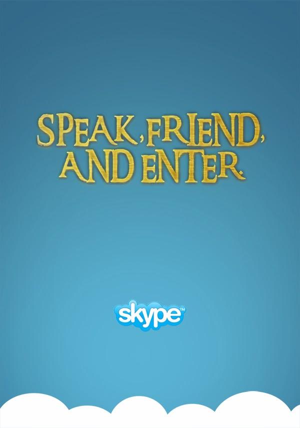 Speak, friend, and enter.