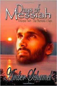 Days of Messiah by Amber Schamel