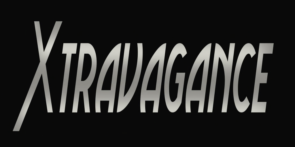 XTRAVAGANCE