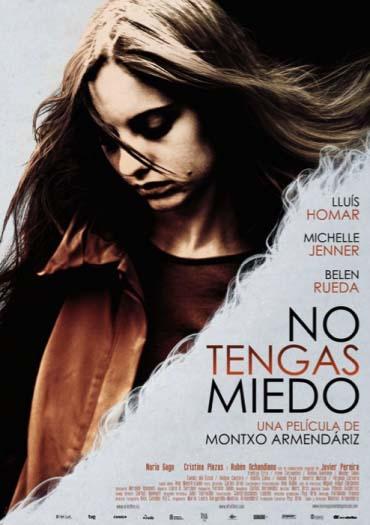 No tengas miedo [DVDRip][Castellano-AC3-5.1][Drama.Abusos sexuales][2011]