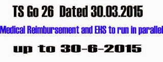 Go 26 Medical Reimbursement and EHS to run in parallel up to 30-6-2015
