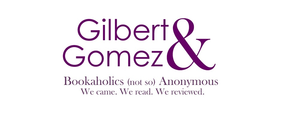 Gilbert &amp; Gomez
