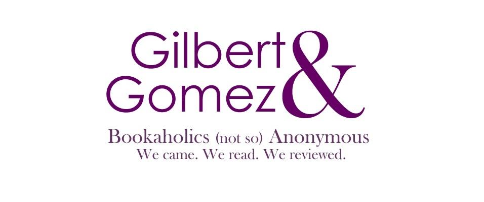 Gilbert & Gomez
