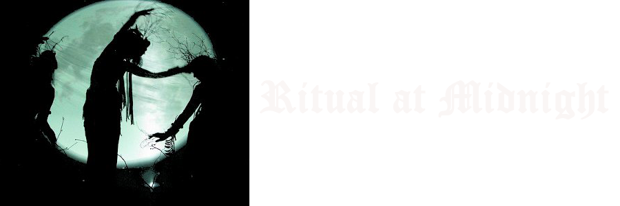 †Ritual at Midnight†