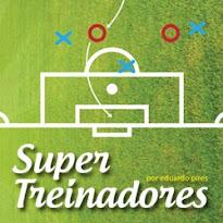 CONHEÇA O SUPER TREINADORES