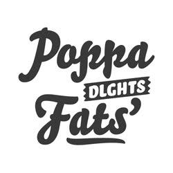Poppa Fats' Dlghts