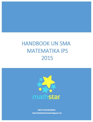Math Star Indonesia Handbook Un Sma Matematika Ips 2015