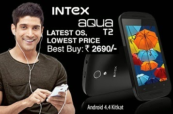 Cheapest Android Mobile with Latest Features : Intex Aqua T2 KitKat for Rs.2690 Only (Exclusive Launch @ Flipkart)