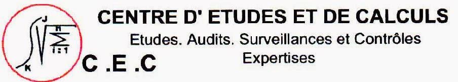 CENTRE D'ETUDES ET DE CALCULS (C.E.C.)  Etudes.Audits.Surveillances et Contrôles.Expertises.