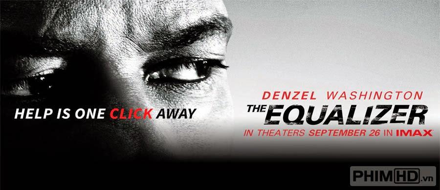 Thiện Ác Đối Đầu - The Equalizer - 2014