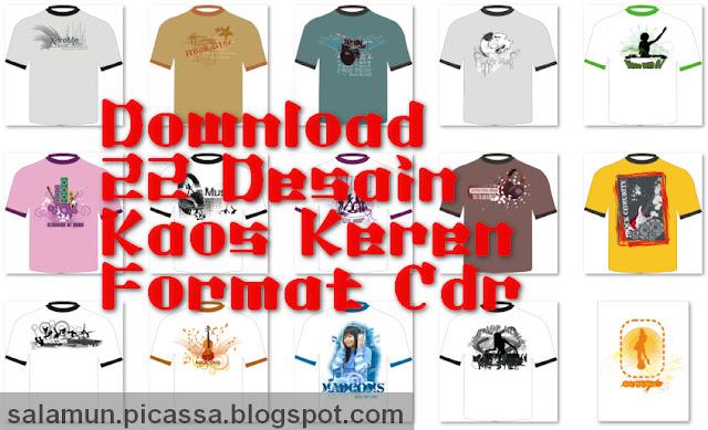 Desain Kaos Keren Format Cdr