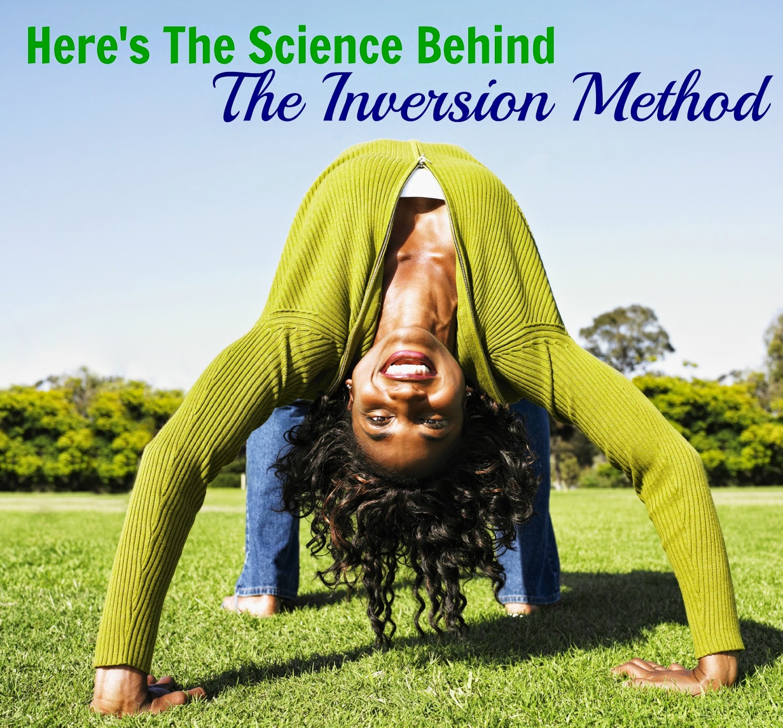 Grow 1 Inch Of Hair In One Week?  Here's The Science Behind The Inversion Method