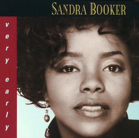 SANDRA BOOKER - VERY EARLY (1994)