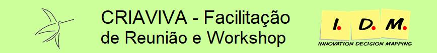 CRIAVIVA - Facilitador de Reunião e Workshop