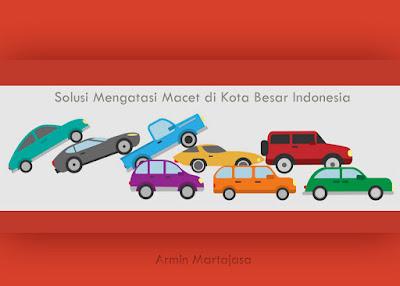 Solusi Macet Kota Indonesia