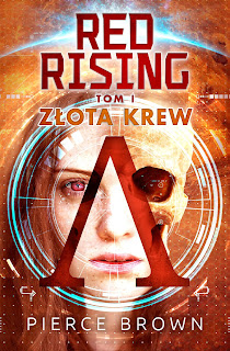"""Zapowiedź! """"Red Rising"""" Pierce Brown"""
