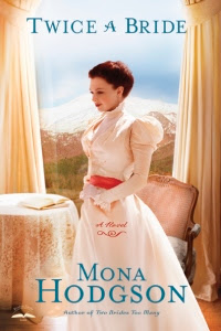 Twice A Bride novel by Mona Hodgson