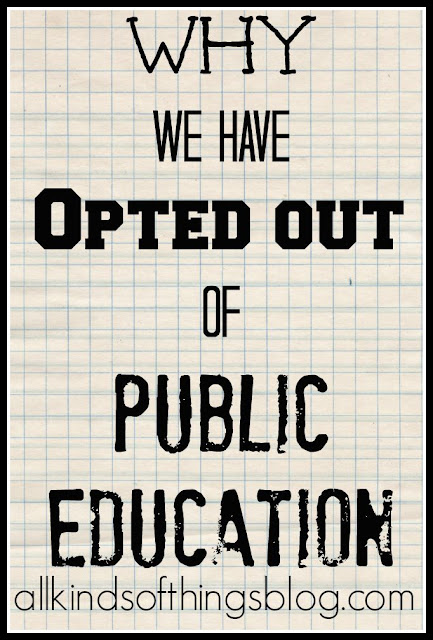 Why We Have Opted Out of Public Education