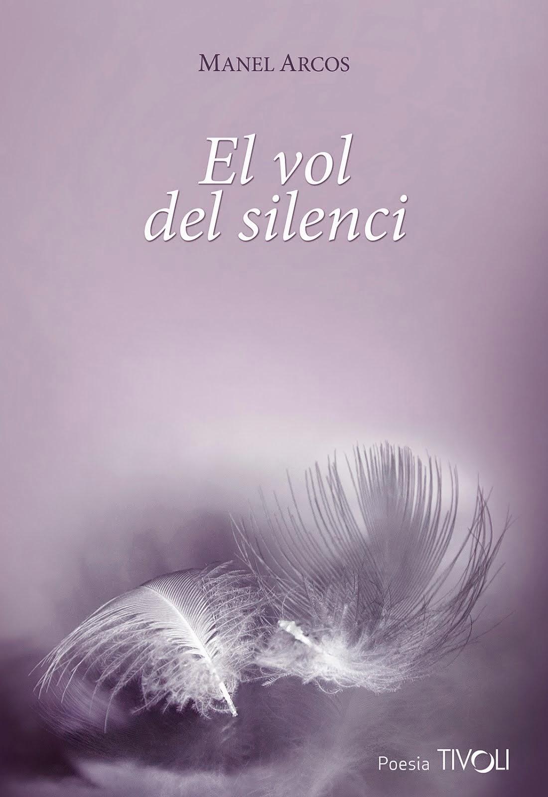 El vol del silenci (1a edició)