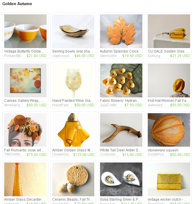https://www.etsy.com/treasury/MTQxMjUyMTZ8MjcyNDAyOTMxNw/golden-autumn?ref=af_you_tre
