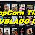 Filmes dublados no PopCorn Time