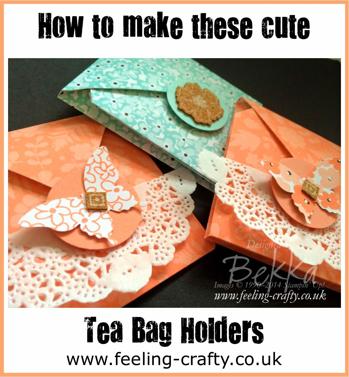 Tutorial - How to make a Decorative Tea Bag Holder