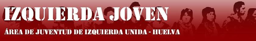 ÁREA DE JUVENTUD DE IZQUIERDA UNIDA DE HUELVA