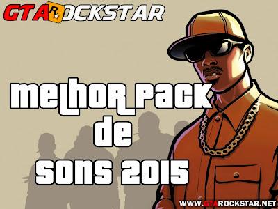 GTA SA - Melhor Pack de Sons 2015
