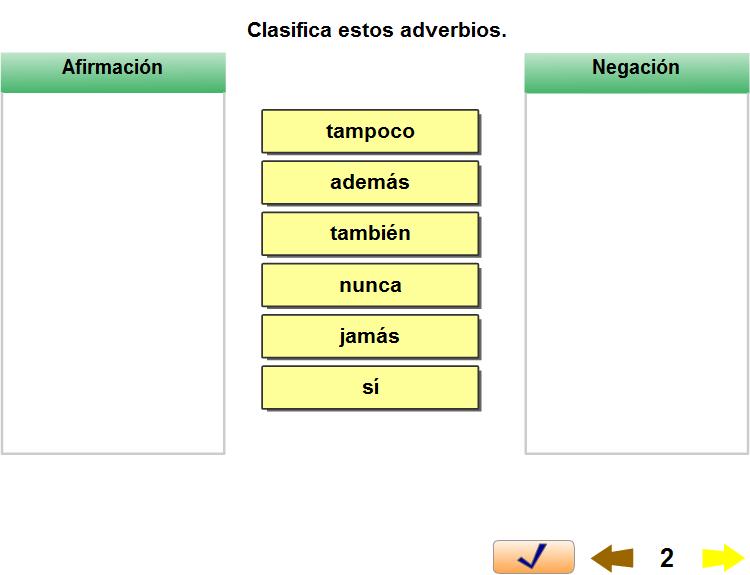 http://www.escueladeverano.net/lengua/todo/ejercicios_interactivos/unidad_4/adverbios/gramatica_adverbios.html