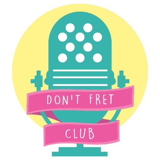 Don't Fret Club
