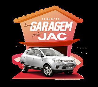 Promoção Sua garagem pede JAC