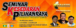 SEMINAR KESEDARAN PILIHANRAYA