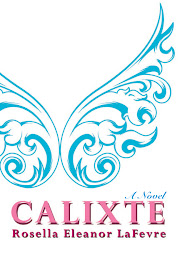 Calixte: A Novel