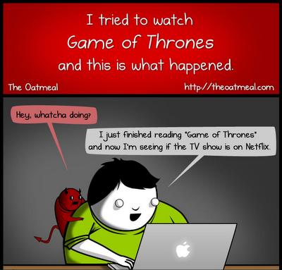 http://theoatmeal.com/comics/game_of_thrones