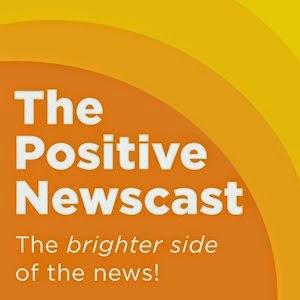 The Positive Newscast