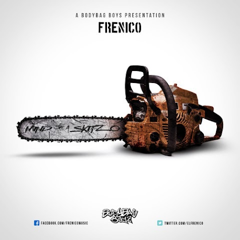 Frenico - Mind Of A Skitzo