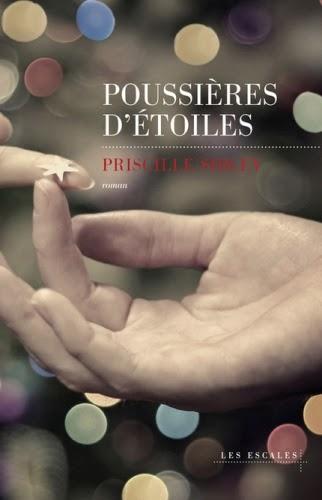 http://aujardinsuspendu.blogspot.fr/2015/01/poussieres-detoiles-de-priscille-sibley.html