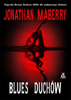 http://swiatinny.blogspot.com/2011/10/jonathan-maberry-blues-duchow-maa.html