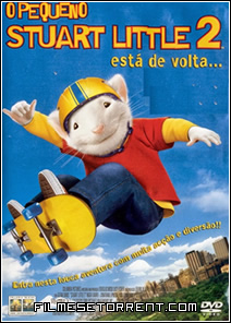 O Pequeno Stuart Little 2 Torrent Dublado