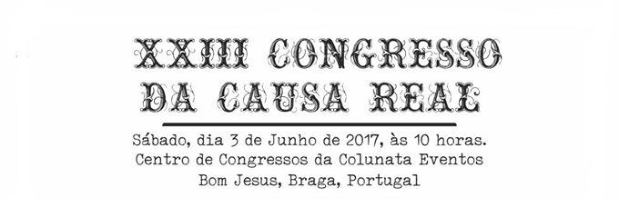 23º CONGRESSO DA CAUSA REAL