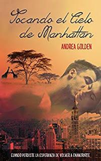 Tocando el cielo de Manhattan- Andrea Golden