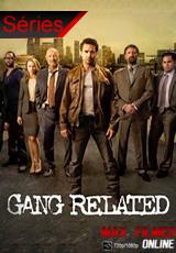 Assistir Série Gang Related Dublado | Legendado Online
