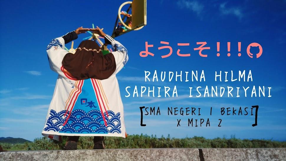 raudhina hilma saphira isandriyani // x mipa 2 - sman 1 bekasi