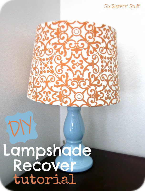 DIY Fabric Lampshade Recover Tutorial | Six Sisters' Stuff