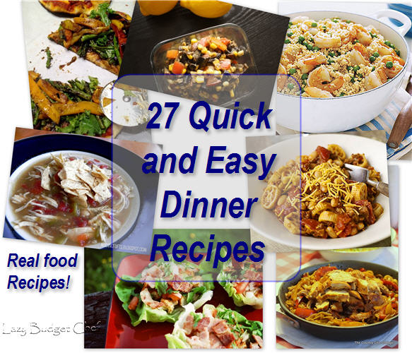 Lazy budget chef 27 quick and easy dinner ideas for families 27 quick and easy dinner ideas for families forumfinder Gallery