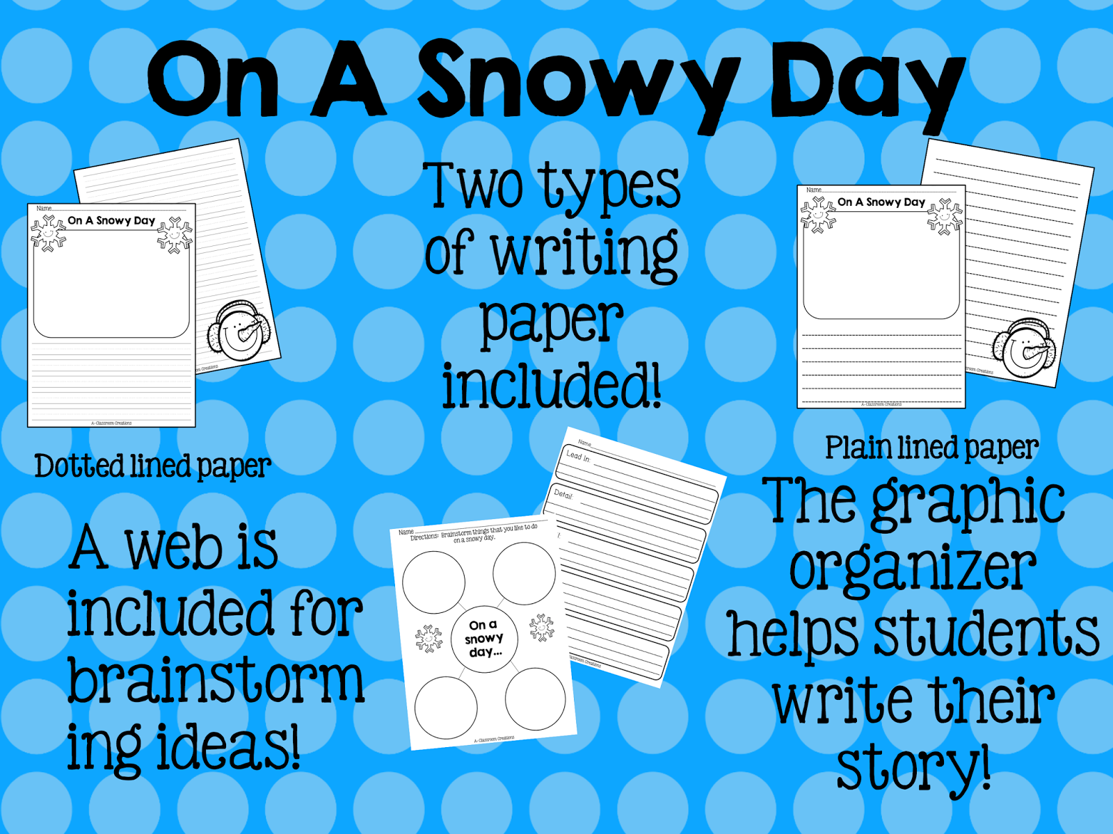 http://www.teacherspayteachers.com/Product/On-A-Snowy-Day-Writing-Activity-1066990