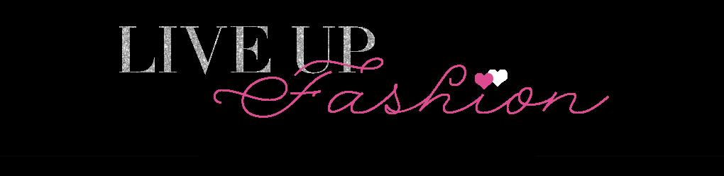 Live Up Fashion